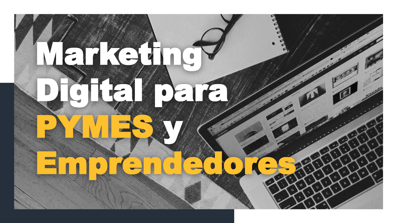 marketing-digital-para-pymes-y-emprendedores