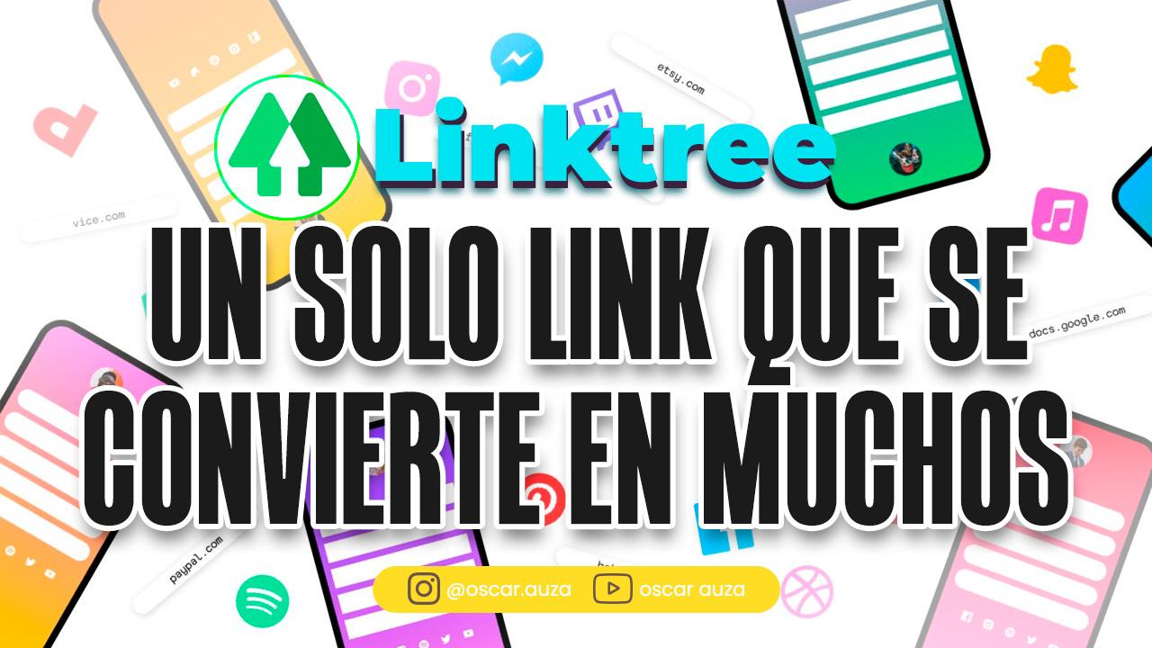 linktree un solo link que se convierte en muchos