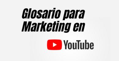 Terminos utilizados para marketing en Youtube