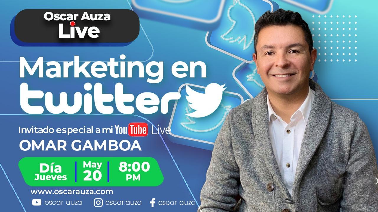 marketing en twitter con omar gamboa