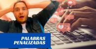 palabras penalizadas en redes sociales